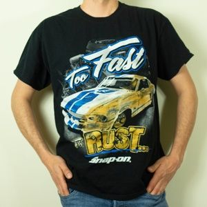 "Snap On ""TOO FAST FOR RUST"" (Mustang) T-Shirt"